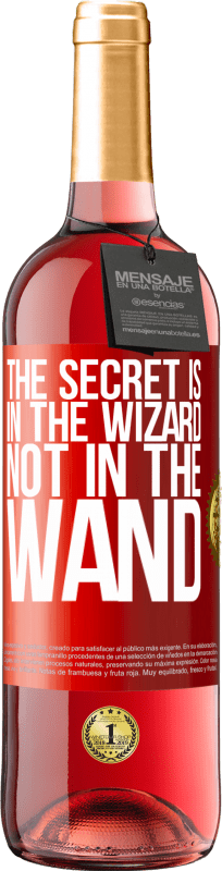 24,95 € Free Shipping | Rosé Wine ROSÉ Edition The secret is in the wizard, not in the wand Red Label. Customizable label Young wine Harvest 2020 Tempranillo