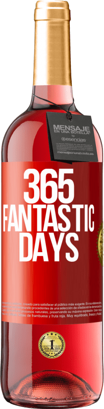 24,95 € Free Shipping | Rosé Wine ROSÉ Edition 365 fantastic days Red Label. Customizable label Young wine Harvest 2020 Tempranillo
