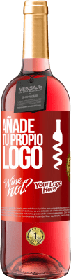 24,95 € Envío gratis | Vino Rosado Edición ROSÉ Añade tu propio logo Etiqueta Roja. Etiqueta personalizable Vino joven Cosecha 2020 Tempranillo
