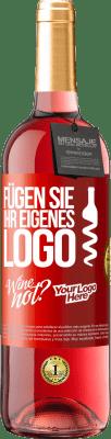 24,95 € Kostenloser Versand | Roséwein ROSÉ Ausgabe Fügen Sie Ihr eigenes Logo Rote Markierung. Anpassbares Etikett Junger Wein Ernte 2020 Tempranillo