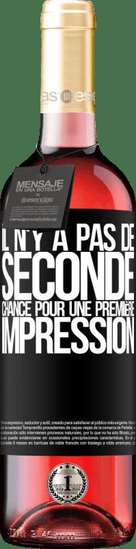 24,95 € Envoi gratuit | Vin rosé Édition ROSÉ Il n'y a pas de seconde chance pour une première impression Étiquette Noire. Étiquette personnalisable Vin jeune Récolte 2020 Tempranillo