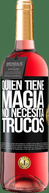 24,95 € Envío gratis   Vino Rosado Edición ROSÉ Quien tiene magia no necesita trucos Etiqueta Negra. Etiqueta personalizable Vino joven Cosecha 2020 Tempranillo