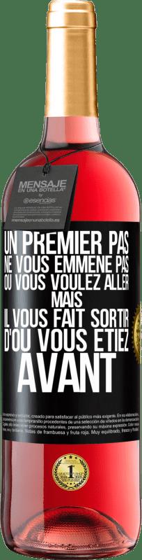 24,95 € Envoi gratuit   Vin rosé Édition ROSÉ La première étape ne vous emmène pas où vous voulez aller, mais elle vous mène d'où vous êtes Étiquette Noire. Étiquette personnalisable Vin jeune Récolte 2020 Tempranillo