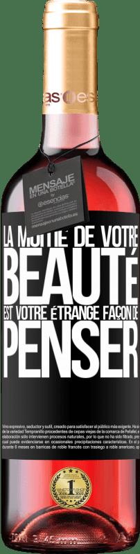 24,95 € Envoi gratuit | Vin rosé Édition ROSÉ La moitié de votre beauté est votre étrange façon de penser Étiquette Noire. Étiquette personnalisable Vin jeune Récolte 2020 Tempranillo