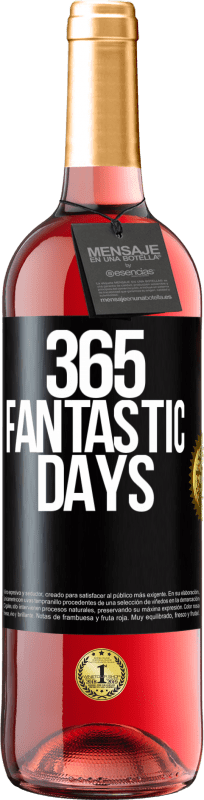 24,95 € Free Shipping | Rosé Wine ROSÉ Edition 365 fantastic days Black Label. Customizable label Young wine Harvest 2020 Tempranillo