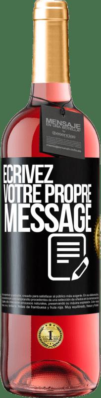 24,95 € Envoi gratuit | Vin rosé Édition ROSÉ Écrivez votre propre message Étiquette Noire. Étiquette personnalisable Vin jeune Récolte 2020 Tempranillo
