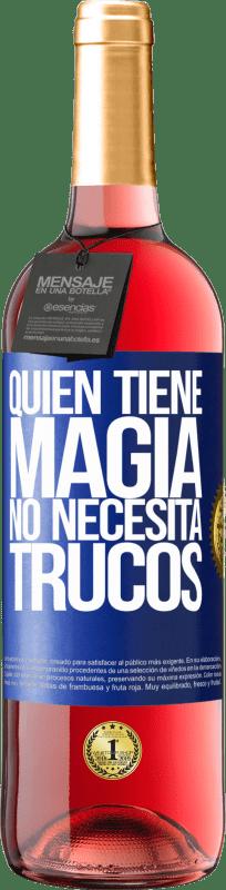 24,95 € Envío gratis   Vino Rosado Edición ROSÉ Quien tiene magia no necesita trucos Etiqueta Azul. Etiqueta personalizable Vino joven Cosecha 2020 Tempranillo