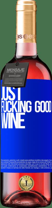 24,95 € Envoi gratuit | Vin rosé Édition ROSÉ Just fucking good wine Étiquette Bleue. Étiquette personnalisable Vin jeune Récolte 2020 Tempranillo