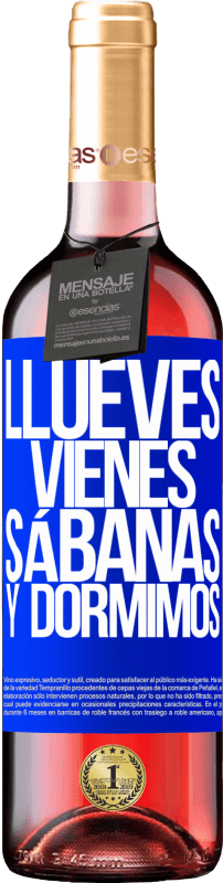 24,95 € Envoi gratuit | Vin rosé Édition ROSÉ Llueves, vienes, sábanas y dormimos Étiquette Bleue. Étiquette personnalisable Vin jeune Récolte 2020 Tempranillo