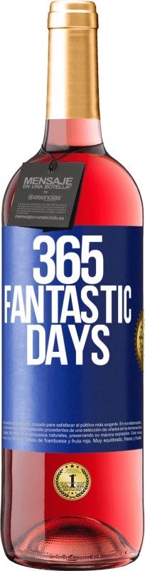 24,95 € Free Shipping | Rosé Wine ROSÉ Edition 365 fantastic days Blue Label. Customizable label Young wine Harvest 2020 Tempranillo