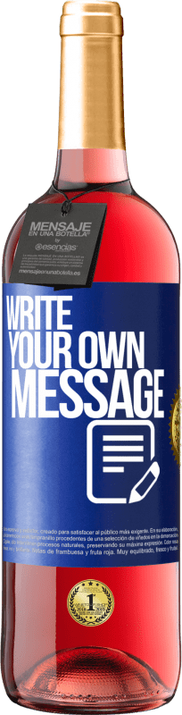 24,95 € Free Shipping | Rosé Wine ROSÉ Edition Write your own message Blue Label. Customizable label Young wine Harvest 2020 Tempranillo