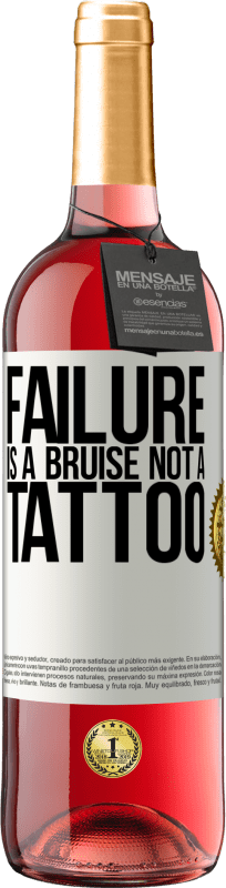 24,95 € Free Shipping | Rosé Wine ROSÉ Edition Failure is a bruise, not a tattoo White Label. Customizable label Young wine Harvest 2020 Tempranillo