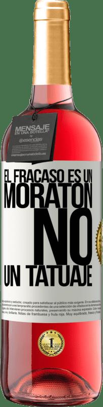 24,95 € Envío gratis   Vino Rosado Edición ROSÉ El fracaso es un moratón, no un tatuaje Etiqueta Blanca. Etiqueta personalizable Vino joven Cosecha 2020 Tempranillo