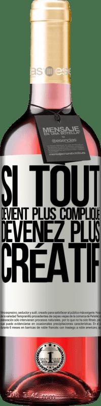 24,95 € Envoi gratuit   Vin rosé Édition ROSÉ Si tout devient plus compliqué, devenez plus créatif Étiquette Blanche. Étiquette personnalisable Vin jeune Récolte 2020 Tempranillo