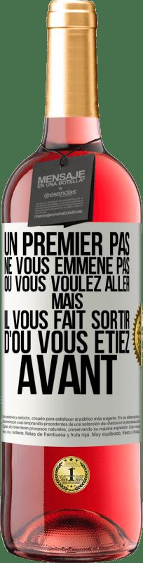 24,95 € Envoi gratuit   Vin rosé Édition ROSÉ La première étape ne vous emmène pas où vous voulez aller, mais elle vous mène d'où vous êtes Étiquette Blanche. Étiquette personnalisable Vin jeune Récolte 2020 Tempranillo