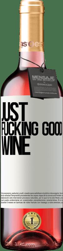 24,95 € Envoi gratuit | Vin rosé Édition ROSÉ Just fucking good wine Étiquette Blanche. Étiquette personnalisable Vin jeune Récolte 2020 Tempranillo
