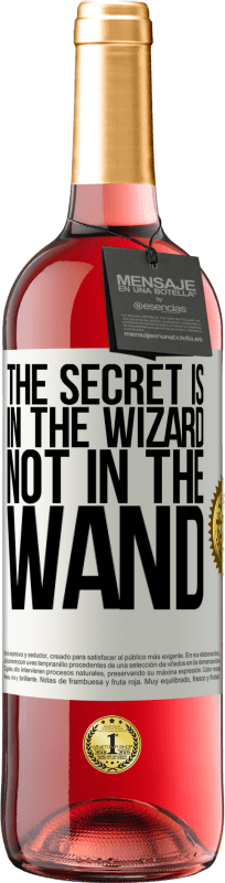 24,95 € Free Shipping | Rosé Wine ROSÉ Edition The secret is in the wizard, not in the wand White Label. Customizable label Young wine Harvest 2020 Tempranillo