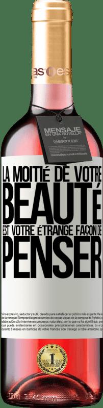 24,95 € Envoi gratuit | Vin rosé Édition ROSÉ La moitié de votre beauté est votre étrange façon de penser Étiquette Blanche. Étiquette personnalisable Vin jeune Récolte 2020 Tempranillo
