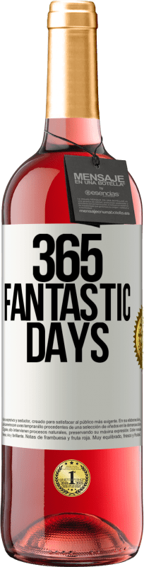 24,95 € Free Shipping | Rosé Wine ROSÉ Edition 365 fantastic days White Label. Customizable label Young wine Harvest 2020 Tempranillo