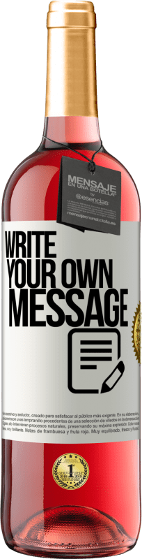 24,95 € Free Shipping | Rosé Wine ROSÉ Edition Write your own message White Label. Customizable label Young wine Harvest 2020 Tempranillo