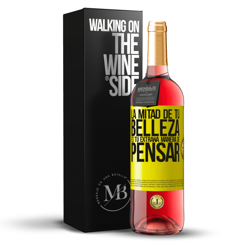 24,95 € Envoi gratuit | Vin rosé Édition ROSÉ La moitié de votre beauté est votre étrange façon de penser Étiquette Jaune. Étiquette personnalisable Vin jeune Récolte 2020 Tempranillo
