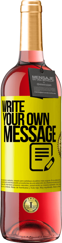 24,95 € Free Shipping | Rosé Wine ROSÉ Edition Write your own message Yellow Label. Customizable label Young wine Harvest 2020 Tempranillo