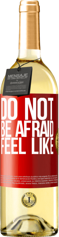 24,95 € Free Shipping | White Wine WHITE Edition Do not be afraid. Feel like Red Label. Customizable label Young wine Harvest 2020 Verdejo