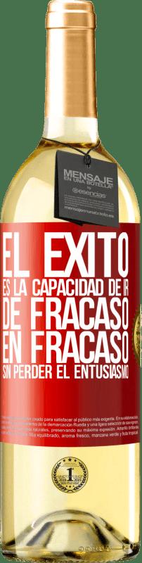 24,95 € Envío gratis   Vino Blanco Edición WHITE El éxito es la capacidad de ir de fracaso en fracaso sin perder el entusiasmo Etiqueta Roja. Etiqueta personalizable Vino joven Cosecha 2020 Verdejo
