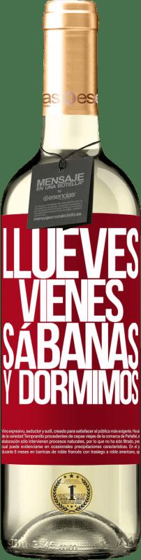 24,95 € Envoi gratuit | Vin blanc Édition WHITE Llueves, vienes, sábanas y dormimos Étiquette Rouge. Étiquette personnalisable Vin jeune Récolte 2020 Verdejo