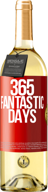 24,95 € Free Shipping | White Wine WHITE Edition 365 fantastic days Red Label. Customizable label Young wine Harvest 2020 Verdejo