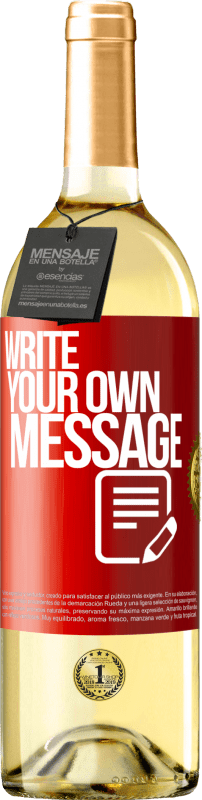 24,95 € Free Shipping | White Wine WHITE Edition Write your own message Red Label. Customizable label Young wine Harvest 2020 Verdejo