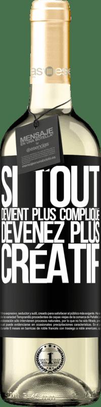 24,95 € Envoi gratuit   Vin blanc Édition WHITE Si tout devient plus compliqué, devenez plus créatif Étiquette Noire. Étiquette personnalisable Vin jeune Récolte 2020 Verdejo