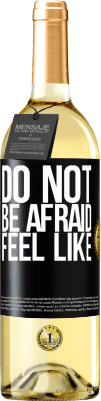24,95 € Free Shipping | White Wine WHITE Edition Do not be afraid. Feel like Black Label. Customizable label Young wine Harvest 2020 Verdejo
