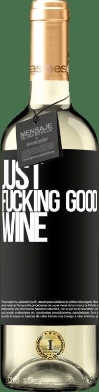 24,95 € Envoi gratuit | Vin blanc Édition WHITE Just fucking good wine Étiquette Noire. Étiquette personnalisable Vin jeune Récolte 2020 Verdejo