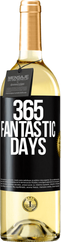 24,95 € Free Shipping | White Wine WHITE Edition 365 fantastic days Black Label. Customizable label Young wine Harvest 2020 Verdejo