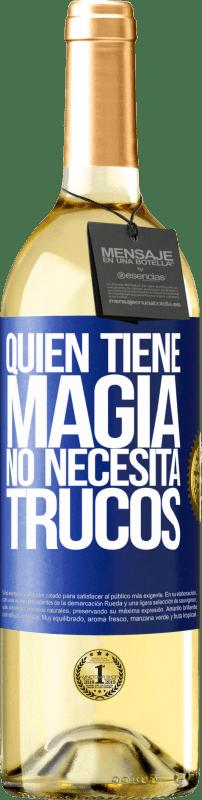 24,95 € Envío gratis   Vino Blanco Edición WHITE Quien tiene magia no necesita trucos Etiqueta Azul. Etiqueta personalizable Vino joven Cosecha 2020 Verdejo