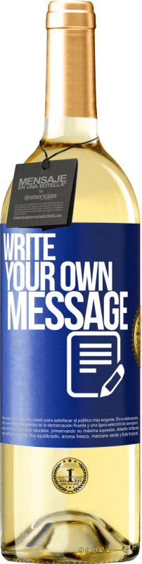 24,95 € Free Shipping | White Wine WHITE Edition Write your own message Blue Label. Customizable label Young wine Harvest 2020 Verdejo