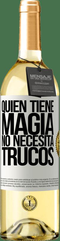 24,95 € Envío gratis   Vino Blanco Edición WHITE Quien tiene magia no necesita trucos Etiqueta Blanca. Etiqueta personalizable Vino joven Cosecha 2020 Verdejo