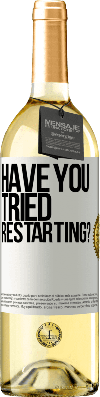 29,95 € Free Shipping   White Wine WHITE Edition have you tried restarting? White Label. Customizable label D.O. Rueda Young wine Harvest 2020 Spain Verdejo