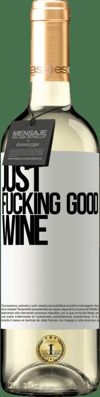 24,95 € Envoi gratuit | Vin blanc Édition WHITE Just fucking good wine Étiquette Blanche. Étiquette personnalisable Vin jeune Récolte 2020 Verdejo