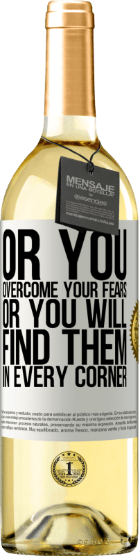 24,95 € Free Shipping   White Wine WHITE Edition Or you overcome your fears, or you will find them in every corner White Label. Customizable label Young wine Harvest 2020 Verdejo