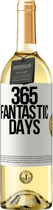 24,95 € Free Shipping | White Wine WHITE Edition 365 fantastic days White Label. Customizable label Young wine Harvest 2020 Verdejo