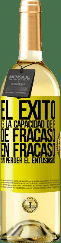 24,95 € Envío gratis   Vino Blanco Edición WHITE El éxito es la capacidad de ir de fracaso en fracaso sin perder el entusiasmo Etiqueta Amarilla. Etiqueta personalizable Vino joven Cosecha 2020 Verdejo