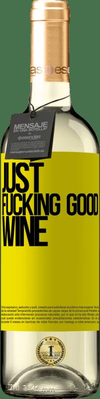 24,95 € Envoi gratuit | Vin blanc Édition WHITE Just fucking good wine Étiquette Jaune. Étiquette personnalisable Vin jeune Récolte 2020 Verdejo