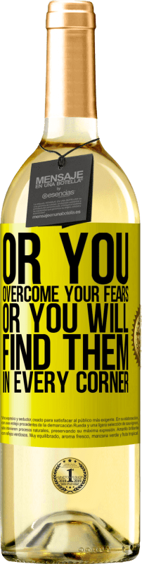 24,95 € Free Shipping   White Wine WHITE Edition Or you overcome your fears, or you will find them in every corner Yellow Label. Customizable label Young wine Harvest 2020 Verdejo