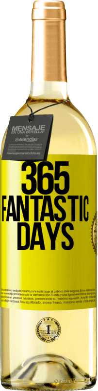 24,95 € Free Shipping | White Wine WHITE Edition 365 fantastic days Yellow Label. Customizable label Young wine Harvest 2020 Verdejo