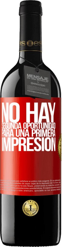 29,95 € Free Shipping | Red Wine RED Edition Crianza 6 Months There is no second chance for a first impression Red Label. Customizable label Aging in oak barrels 6 Months Harvest 2018 Tempranillo