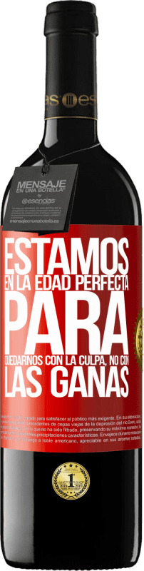 29,95 € Free Shipping | Red Wine RED Edition Crianza 6 Months We are in the perfect age to keep the blame, not the desire Red Label. Customizable label Aging in oak barrels 6 Months Harvest 2018 Tempranillo