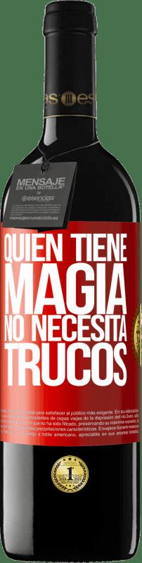24,95 € Envío gratis   Vino Tinto Edición RED Crianza 6 Meses Quien tiene magia no necesita trucos Etiqueta Roja. Etiqueta personalizable Crianza en barrica de roble 6 Meses Cosecha 2018 Tempranillo