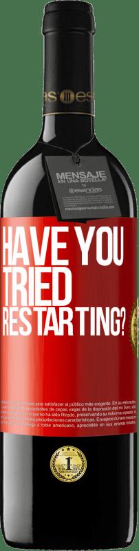 29,95 € Free Shipping   Red Wine RED Edition Crianza 6 Months have you tried restarting? Red Label. Customizable label I.G.P. Vino de la Tierra de Castilla y León Aging in oak barrels 6 Months Harvest 2018 Spain Tempranillo
